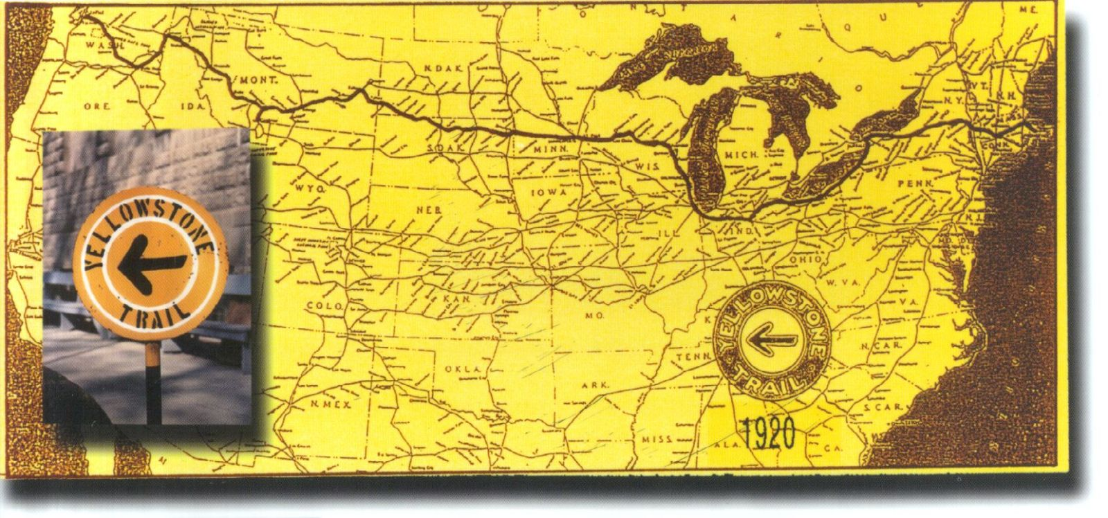 Yellowstone Trail Map Members Gallery AMERICAN ROAD FORUMthe