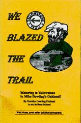 We Blazed The Yellowstone Trail