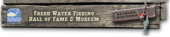 Freshwater Fishing Hall of Fame Shingle