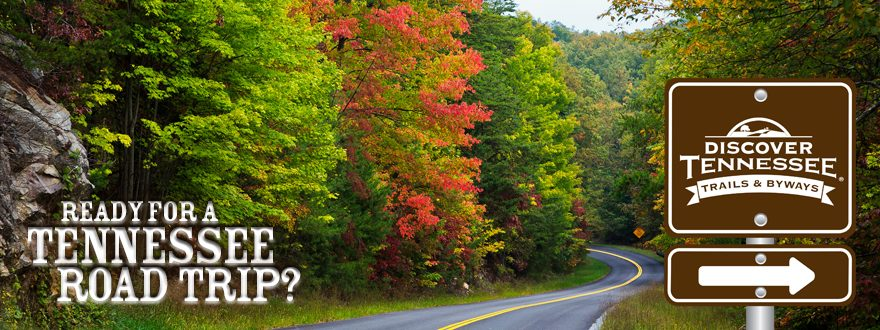Tennessee Roads American Road Magazine