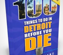 100 Things to do in Detroit Book