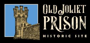 Old Joliet Prison Historic Site Banner